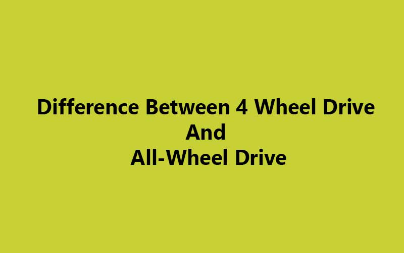 Difference-Between-4-Wheel-Drive-And-All-Wheel-Drive