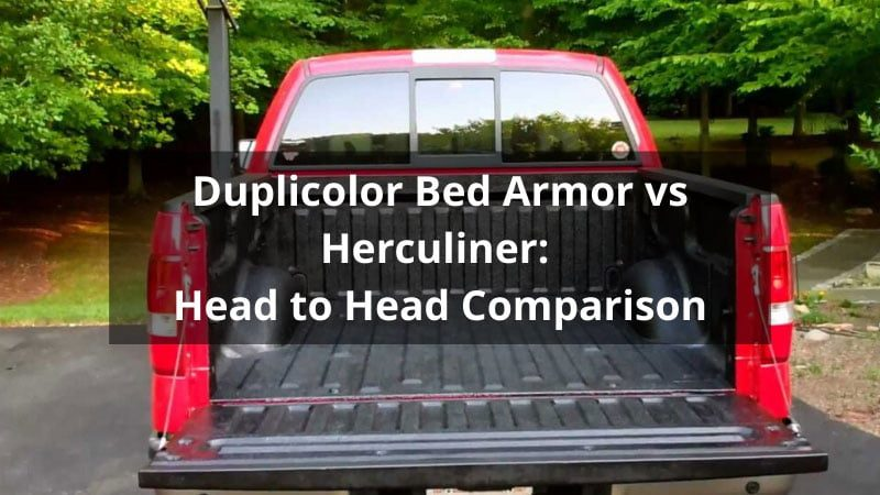 Duplicolor Bed Armor vs Herculiner